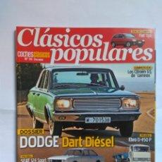 Coches: REVISTA CLASICOS POPULARES Nº 19 DODGE DART BARREIROS FORD ESCORT CAPRI SIERRA FIESTA FOCUS SEAT 124. Lote 135279226