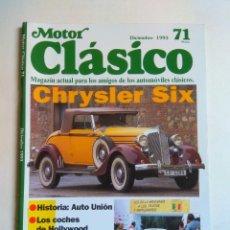 Coches: REVISTA MOTOR CLASICO Nº 71 CHRYSLER SIX AUTO UNION FORD CUSTOMLINE V8 CADILLAC HANNIBAL LESLIE. Lote 135463266