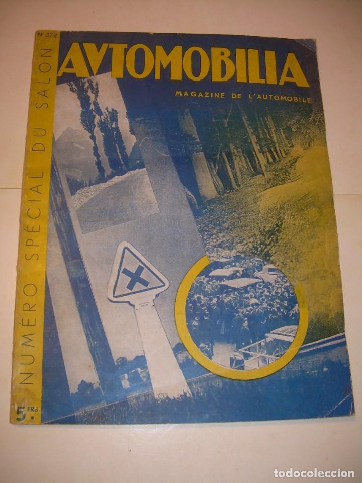 REVISTA NUMERO ESPECIAL AUTOMOBILIA...AÑO 1934...HAY MUCHAS FOTOS..VER. (Coches y Motocicletas Antiguas y Clásicas - Revistas de Coches)