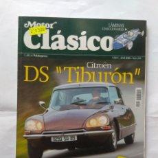 Coches: REVISTA MOTOR CLASICO Nº 243 CITROEN DS TIBURON DS23 PALLAS FIAT 2300 TAUNUS CROSLEY BORGWARD BUGATT. Lote 136831062