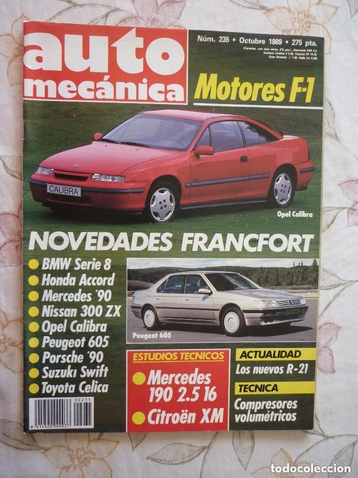 AUTO MECÁNICA Nº 235 - 1989 (Coches y Motocicletas Antiguas y Clásicas - Revistas de Coches)