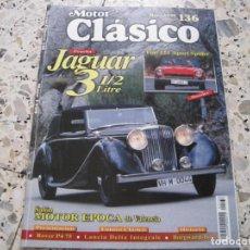 Coches: MOTOR CLASICO Nº136: JAGUAR 3 1/2 LITRE; FIAT 124 SPORT SPIDER; ROVER P4 75; BORGWARD; ETC.... Lote 138079826