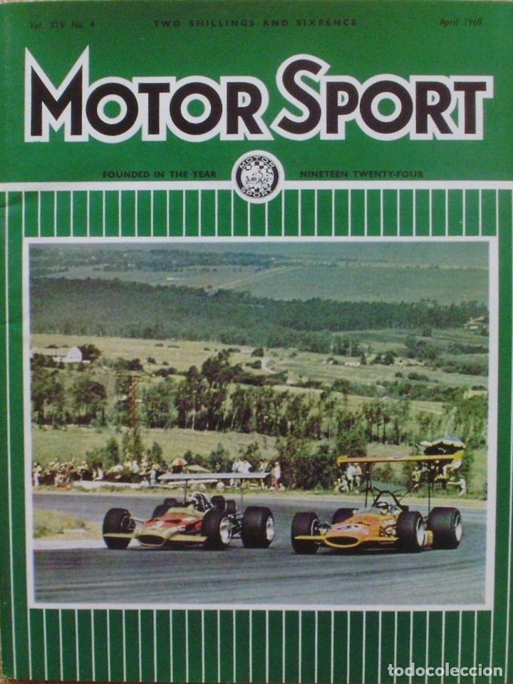 MOTOR SPORT/ VOLUME 45/ NO. 4/ THE TEESDALE PUBLISHING/ 1969/APRIL/ LONDON (Coches y Motocicletas Antiguas y Clásicas - Revistas de Coches)