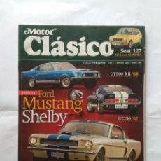 Coches: REVISTA MOTOR CLASICO Nº 265 FORD MUSTANG SHELBY GR350 GT500 289 GTA SEAT 127 MITSUBISHI GALANT . Lote 138963306