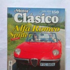 Carros: REVISTA MOTOR CLASICO Nº 150 ALFA ROMEO SPIDER LAMBORGHINI MIURA SEAT 1430 SPORT HARLEY MAGIRUS. Lote 139001902