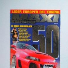 Coches: REVISTA MAXI TUNING Nº 50 SUZUKI BALENO 206 CABRIO FIESTA MAXI CRX IBIZA MAZDA XR3 ASTRA AUDI A4. Lote 139640938