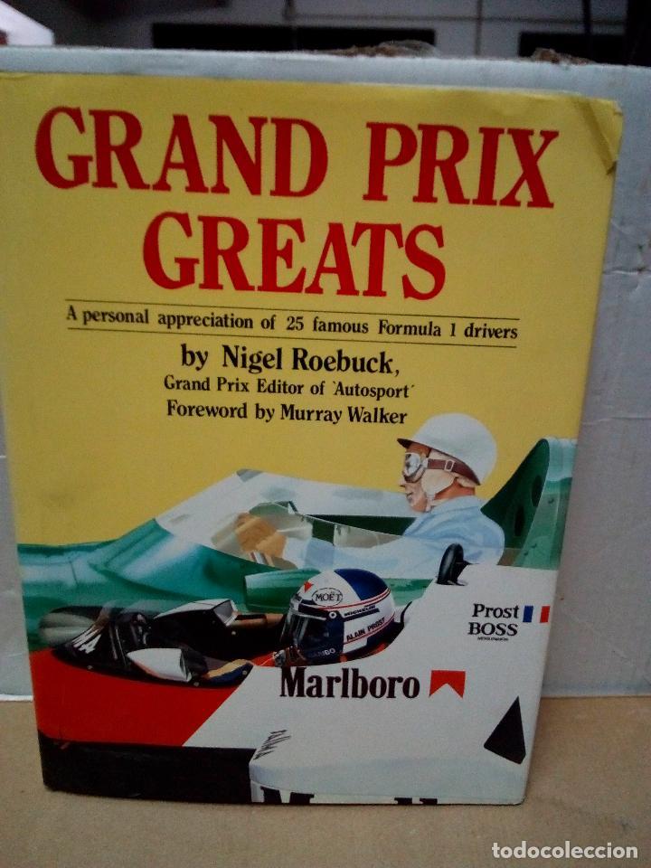 GRAND PRIX GREATS-25 FAMOUS FORMULA 1 DRIVERS-NIGEL ROEBUCK-1986-INGLES-210 PAG-28X20 CM (Coches y Motocicletas Antiguas y Clásicas - Revistas de Coches)