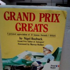 Coches: GRAND PRIX GREATS-25 FAMOUS FORMULA 1 DRIVERS-NIGEL ROEBUCK-1986-INGLES-210 PAG-28X20 CM. Lote 140848394