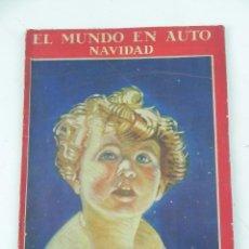 Coches: EL MUNDO EN AUTO. REVISTA NACIONAL DE LA CASA Y DEL COCHE. VOL I, Nº 10. DICIEMBRE-ENERO 1925-1925. . Lote 140956534