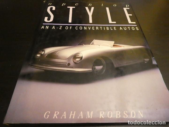 Coches: OPEN-TOP STYLE - Graham Robson - Libro de coches convertibles. 128 páginas. - Foto 1 - 142885746