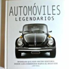 Coches: LIBRO AUTOMOVILES LEGENDARIOS. Lote 143083782