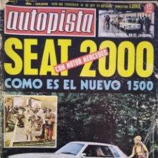 Coches: REVISTA AUTOPISTA 663 23-10-1971 SEAT 1500 MOTOR MERCEDES. Lote 143134670