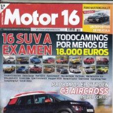 Coches: REVISTA MOTOR 16 Nº 1739 AÑO 2018.PRU:VW TOUAREG 3.0 V6 TDI.CITROEN C3 AIRCROSS 1.2 PURETECH 110 CV.. Lote 144103166
