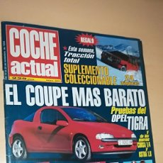 Coches: REVISTA COCHE ACTUAL Nº 343 NOVIEMBRE 1994 PRUEBAS OPEL TIGRA CON SUPLEMENTO COLECCIONABLE. Lote 144821418