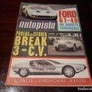 Coches: REVISTA AUTOPISTA Nº 431 AÑO 1967 . FORD GT - 40- PRUEBA DEL CITROEN BREAK - 3-CV. Lote 148099686