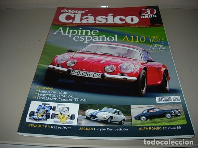 REVISTA MOTOR CLASICO 219. ABRIL 2006 (Coches y Motocicletas Antiguas y Clásicas - Revistas de Coches)