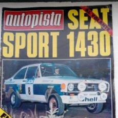 Coches: REVISTA AUTOPISTA Nº 968 - AÑO 1977 - FOTO SUMARIO - SEAT 1430 SPORT. Lote 148991130