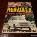 Coches: REVISTA AUTOPISTA Nº 658 AÑO 1971. PRUEBA: RENAULT 6.. Lote 149831954