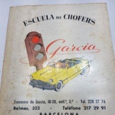 Coches: ESCUELA DE CHOFERS GARCÍA - BARCELONA Y VILAFRANCA DEL PANADÉS - AÑO 1966 - LIBRO AUTOESCUELA. Lote 150160821