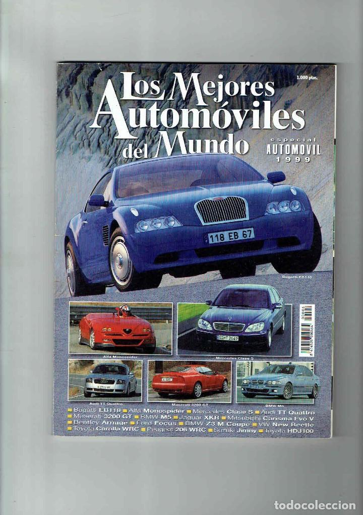 LOS MEJORES AUTOMÓVILES DEL MUNDO 1999 (Coches y Motocicletas Antiguas y Clásicas - Revistas de Coches)
