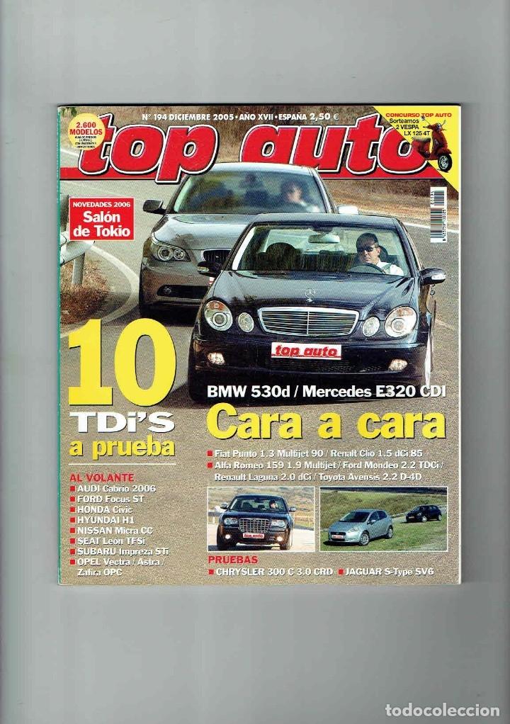 REVISTA TOP AUTO Nº 194- BMW 530D- MERCEDES E320 CDI (Coches y Motocicletas Antiguas y Clásicas - Revistas de Coches)