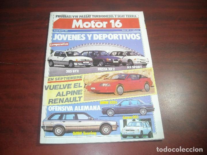 REVISTA- MOTOR 16 - AÑO 1987 - Nº 201- COMPARATIVA 205 GTX FIESTA XR2 AX SPORT- ALPINE RENAULT (Coches y Motocicletas Antiguas y Clásicas - Revistas de Coches)