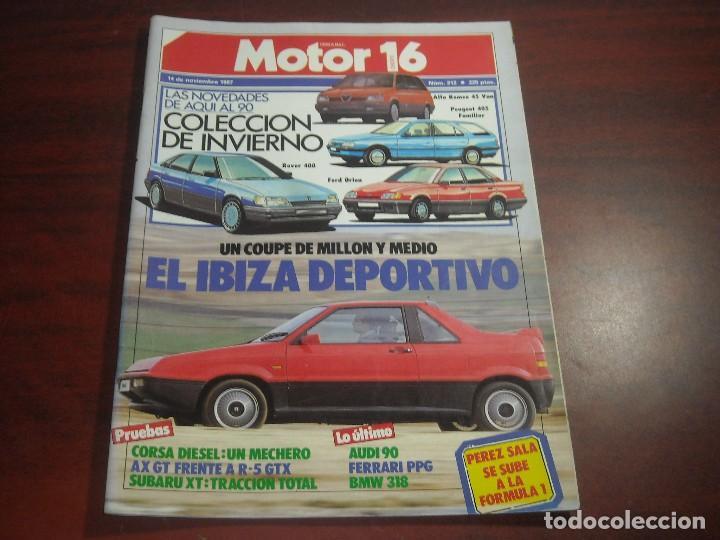 REVISTA- MOTOR 16 - AÑO 1987 - Nº 212- SEAT IBIZA DEPORTIVO-ROVER 400-FERRARI PPG-AUDI-CORSA-SUBARU (Coches y Motocicletas Antiguas y Clásicas - Revistas de Coches)