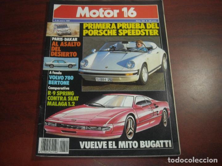 REVISTA- MOTOR 16 - AÑO 1987 - Nº 220- PORSCHE SPEEDSTER-DAKAR-BUGATI-SEAT MALAGA-VOLVO 780 (Coches y Motocicletas Antiguas y Clásicas - Revistas de Coches)