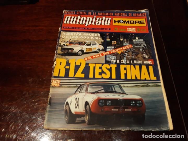 REVISTA AUTOPISTA Nº 687 AÑO 1972. RENAULT 12 TEST FINAL (Coches y Motocicletas Antiguas y Clásicas - Revistas de Coches)