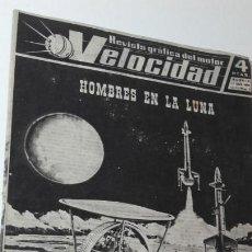 Coches: REVISTA GRAFICA DEL MOTRO VELOCIDAD. 1 ABRIL 1960. NUM. 3. HOMBRES EN LA LUNA.. Lote 151891314