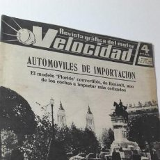 Coches: REVISTA GRAFICA DEL MOTOR VELOCIDAD. 1 JULIO 1961. NUM. 33. EL FLORIDE CONVERTIBLE DE RENAULT.. Lote 151891754