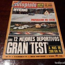 Coches: REVISTA AUTOPISTA Nº 720 - AÑO 1972- LOS 12 MEJORES DEPORTIVOS . Lote 151897606