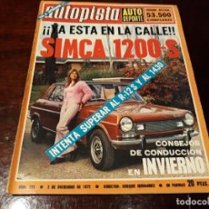 Coches: REVISTA AUTOPISTA Nº 721 AÑO 1972. SIMCA 1200 SPECIAL. Lote 151898386