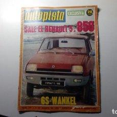 Coches: REVISTA AUTOPISTA NUMERO Nº 757 11 DE AGOSTO DE 1973 REPORTAJE PRUEBA RENAULT 5 GS-WANKEL DE 850. Lote 152061070