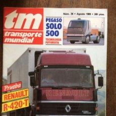 Auto: REVISTA TRANSPORTE MUNDIAL NÚMERO 26 DE 1989 CAMION PEGASO SÓLO RENAULT. Lote 248402660