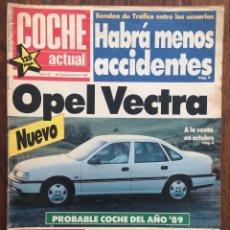 Coches: REVISTA COCHE ACTUAL Nº 33 1988 OPEL VECTRA SEAT MALAGA PASSAT RENAULT ALPINE. Lote 152539090