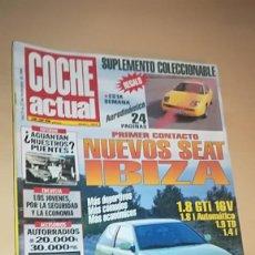 Coches: REVISTA COCHE ACTUAL 344 - NUEVOS SEAT IBIZA - TIENE UN RECORTE EN UNA PAGINA VER FOTOS. Lote 153577566