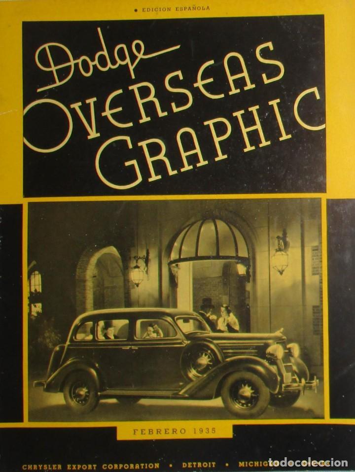 REVISTA ORIGINAL DODGE OVERSEAS GRAPHIC - EDICIÓN ESPAÑOLA DE FEBRERO DE 1935. (Coches y Motocicletas Antiguas y Clásicas - Revistas de Coches)