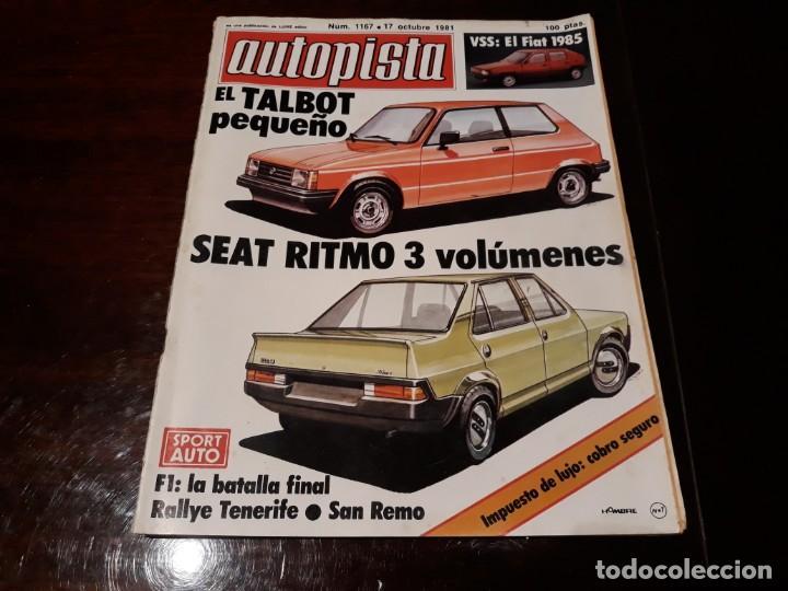 REVISTA AUTOPISTA Nº 1167 AÑO 1981. TALBOT SAMBA. FIAT VSS. (Coches y Motocicletas Antiguas y Clásicas - Revistas de Coches)