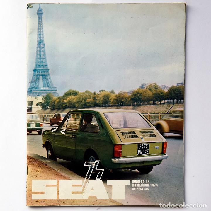 REVISTA SEAT Nº 93. AÑO 1974. POSTER SEAT 133. (Coches y Motocicletas Antiguas y Clásicas - Revistas de Coches)