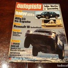 Coches: REVISTA AUTOPISTA Nº 1281 AÑO 1984 - BMW 525 E- ALFA 33 -RENAULT 18 TURBODIESEL -PARIS DAKAR . Lote 156553446