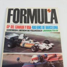 Coches: REVISTA FORMULA NUMERO 73 NOVIEMBRE 1972 400 KM BARCELONA GP USA CANADA LAVERDA 750 VER SUMARIO. Lote 156974158