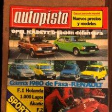 Coches: AUTOPISTA N° 1066 (SEPTIEMBRE 1979). OPEL KADETT, RENAULT 5, F1 HOLANDA, ALCAÑIZ, 1000 LAGOS, F2,.... Lote 157125242