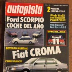 Coches: AUTOPISTA N° 1377 (DICIEMBRE 1985). FORD SCORPIO, FIAT CROMA, RENAULT 11, FORD FIESTA XR2, OPEL ASCO. Lote 157620720