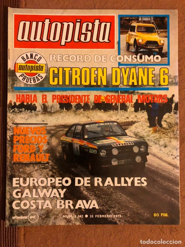 AUTOPISTA N° 1041 (FEBRERO 1979). PRUEBA CITROËN DYANE 6, PORSCHE 928, VOLKSWAGEN PASSAT,... (Coches y Motocicletas Antiguas y Clásicas - Revistas de Coches)