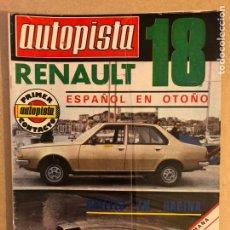 Auto: AUTOPISTA N° 999 (ABRIL 1978). RENAULT 18, RALLYES, SUBIDAS, G.P. F1 LONGBEACH,.... Lote 158162904