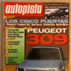 Coches: AUTOPISTA N° 1367 (SEPTIEMBRE 1985). PEUGEOT 309, PORSCHE 928, VOLVO SPORT COUPÉ, ISUZU GEMINI,MAZDA. Lote 245178945