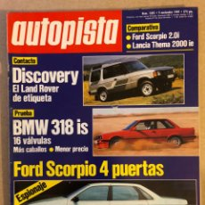 Coches: AUTOPISTA N° 1582 (NOVIEMBRE 1989). BMW 318 IS, FORS SCORPIO, LAND ROVER DISCOVERY,.... Lote 158172765