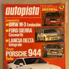 Coches: AUTOPISTA N° 1539 (ENERO 1989). BMW M3, FORD SIERRA COSWORTH, LANCIA DELTA INTEGRALE, PORSCHE 944 T. Lote 158177092