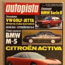 Coches: AUTOPISTA N° 1522 (SEPTIEMBRE 1988). BMW SERIE8, BMW M5, VW GOLF - JETTA, ALFA 164, CITROËN ACTIVA,.. Lote 158177706